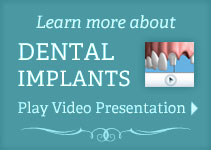 Learn more about Dental Implants